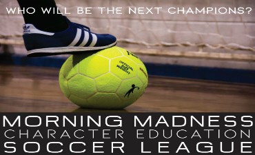Morning Madness Soccer- a great way to start your day!